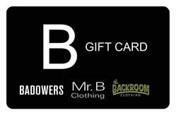 Mr. B, Backroom, Badowers gift card